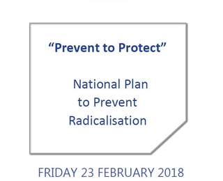 Prevent to Protect - National Plan to Counter Radicalisation